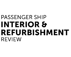 Passenger Ship Interior & Refurbishment Review